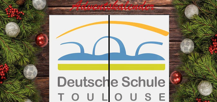 Deutsche Schule Toulouse: Virtueller Adventskalender